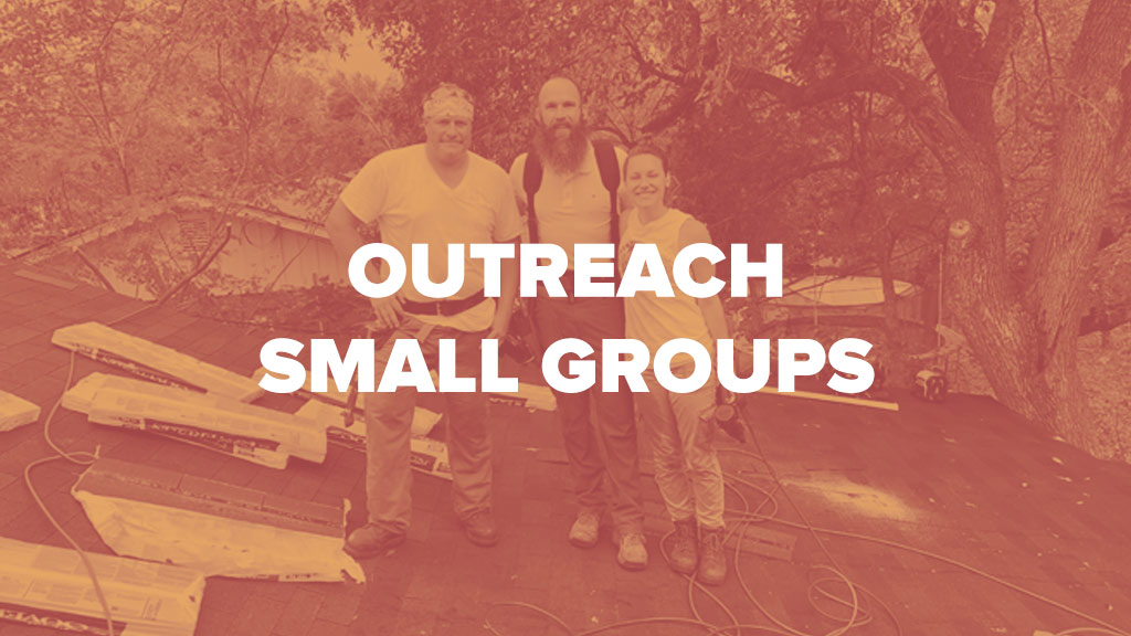 Outreach small groups at Victory Family Church