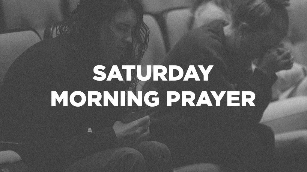 Attend Saturday morning prayer at Victory Family Church
